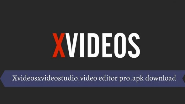 Xvideosxvideostudio.video editor pro.apk download v1.0 free for Android